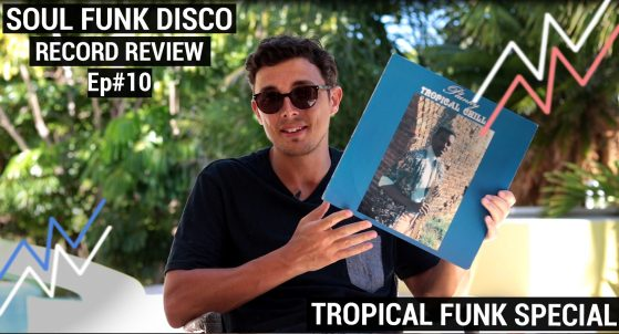 Crate Diggers Ep.10 - Special Tropical Funk