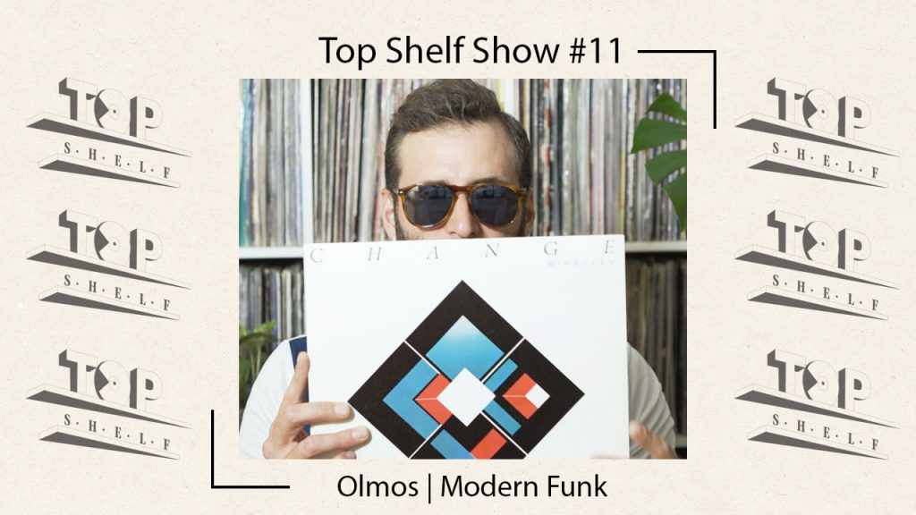 Top-shelf-ep-11-Olmos-modern-funk